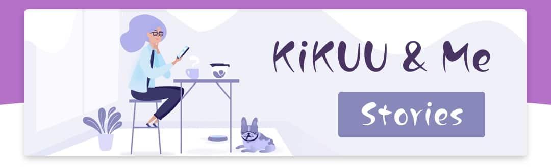 KiKUU And Me
