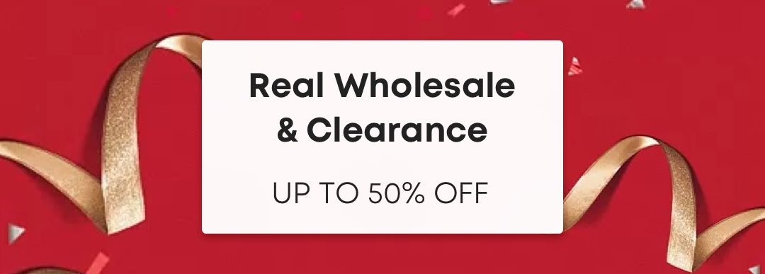 Real Wholesale &  Clearance
